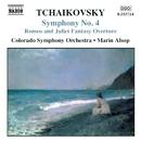 チャイコフスキー: 幻想的序曲「ロメオとジュリエット」/交響曲第4番 ヘ短調/マリン・オールソップ(指揮)/コロラド交響楽団