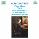 チャイコフスキー: ピアノ 曲集 第1集 - ソナタ Op. 37/6つの小品/オクサナ・ヤブロンスカヤ(ピアノ)