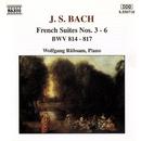 J.S. バッハ: フランス組曲第3番/第4番/第5番/第6番 - BWV 814-817/ヴォルフガンク・リュプザム(ピアノ)