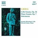 グリーグ: チェロソナタ Op. 36/ピアノ・ソナタ Op. 7/ホーヴァル・ギムセ(ピアノ)/オイスタイン・ビルケラン(チェロ)