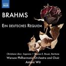 ブラームス: ドイツ・レクイエム Op. 45/アントニ・ヴィト(指揮)/クリスティーネ・リボー(ソプラノ)/トーマス・バウアー(バリトン)/ワルシャワ・フィルハーモニー管弦楽団/ワルシャワ・フィルハーモニー合唱団