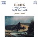 ブラームス: 弦楽四重奏曲第1番/第2番/ルートヴィヒ四重奏団