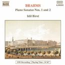 ブラームス: ピアノ・ソナタ第1番/第2番/イディル・ビレット(ピアノ)