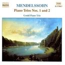 メンデルスゾーン: ピアノ三重奏曲第1番/第2番/グールド・ピアノ・トリオ