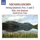メンデルスゾーン: 弦楽五重奏曲第1番/第2番/ダニーロ・ロッシ(ヴィオラ)/ファイン・アーツ四重奏団
