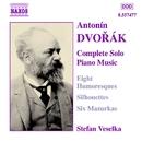 ドヴォルザーク: ユモレスク Op. 101/影絵 Op. 8/ステファン・ヴェセルカ(ピアノ)
