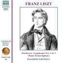 リスト: ピアノ曲全集 第18集 - ベートーヴェン: 交響曲第1番/第3番「英雄」/コンスタンティン・シチェルバコフ(ピアノ)