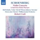 シェーンベルク: ワルシャワの生き残り/ナポレオンへの頌歌/ディヴィッド・ウィルソン=ジョンソン(ナレーター)/ディヴィッド・ウィルソン=ジョンソン(唱詠)/ジェレミー・デンク(ピアノ)/ロバート・クラフト(指揮)/ロルフ・シュルテ(ヴァイオリン)/サイモン・ジョリー合唱団/フィルハーモニア管弦楽団/フレッド・シェリー弦楽四重奏団