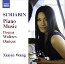 スクリャービン: ピアノ作品集 - 詩曲/ワルツ集/舞曲集/ワン・シャイン(ピアノ)
