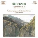 ブルックナー: 交響曲第2番(1872年版/キャラガン校訂)(ティントナー)/ゲオルク・ティントナー(指揮)/アイルランド国立交響楽団