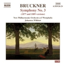 ブルックナー: 交響曲第3番(第2稿/1877年ノヴァーク版/第3稿/1879年ノヴァーク版) (ヴィルトナー)/ヨハネス・ヴィルトナー(指揮)/ウェストファリア・ニュー・フィルハーモニー管弦楽団