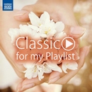 SPRING ~ Classic for my Playlist [#春 #桜 #しっとり #クラシック]/Various Artists