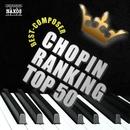 ショパン人気曲ランキングTOP50![クラシック人気曲ランキングシリーズ]/Various Artists