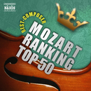 モーツァルト人気曲ランキングTOP50![クラシック人気曲ランキングシリーズ]/Various Artists