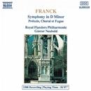 フランク: 交響曲ニ短調, 前奏曲, コラールとフーガ/ギュンター・ノイホルト(指揮)/ロイヤル・フランダース・フィルハーモニー管弦楽団