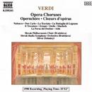 ヴェルディ: オペラ合唱曲集/MarianVach(合唱指揮)/オリヴェル・ドホナーニ(指揮)/スロヴァキア・フィルハーモニー合唱団/スロヴァキア放送交響楽団