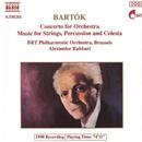 バルトーク: 管弦楽のための協奏曲, 弦楽器, 打楽器とチェレスタのための音楽/アレクサンダー・ラハバリ(指揮)/ベルギー放送フィルハーモニー管弦楽団