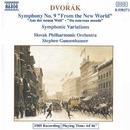 ドヴォルザーク: 交響曲第9番「新世界より」, 交響的変奏曲/スティーヴン・ガンゼンハウザー(指揮)/スロヴァキア・フィルハーモニー管弦楽団