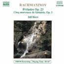 ラフマニノフ: 前奏曲集 Op. 23, 幻想的小品集 Op. 3/イディル・ビレット(ピアノ)