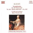 ハイドン: 交響曲第45番「告別」, 第48番「マリア・テレジア」 他/バリー・ワーズワース(指揮)/カペラ・イストロポリターナ