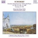 シューベルト: ヴァイオリンとピアノのためのソナチネ 他/ドン=スク・カン(ヴァイオリン)/パスカル・ドヴァイヨン(ピアノ)