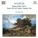 ドヴォルザーク: ピアノ三重奏曲第3番, 第4番「ドゥムキー」/ヨアヒム三重奏団