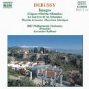 ドビュッシー: 映像, 聖セバスティアンの殉教 他/アレクサンダー・ラハバリ(指揮)/ベルギー放送フィルハーモニー管弦楽団
