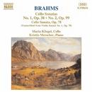 ブラームス: チェロ・ソナタ第1番, 第2番, 同ニ長調 Op. 78/クリスティン・メルシャー(ピアノ)/マリア・クリーゲル(チェロ)
