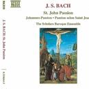 J.S. バッハ: ヨハネ受難曲 BWV 245/スコラーズ・バロック・アンサンブル