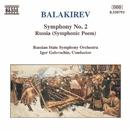 バラキレフ: 交響曲第2番, 交響詩「ルーシ」/イーゴリ・ゴロフスチン(指揮)/ロシア国立交響楽団