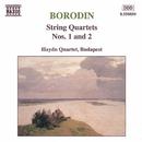 ボロディン: 弦楽四重奏曲第1番, 第2番/ブダペスト・ハイドン四重奏団