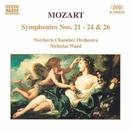 モーツァルト: 交響曲第21番, 第22番, 第23番, 第24番, 第26番/ニコラス・ウォード(指揮)/ノーザン室内管弦楽団