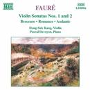 フォーレ: ヴァイオリン・ソナタ第1番, 第2番/ドン=スク・カン(ヴァイオリン)/パスカル・ドヴァイヨン(ピアノ)