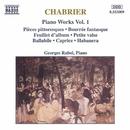 シャブリエ: ピアノ作品集 1/ジョルジュ・ラボール(ピアノ)