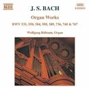 J.S. バッハ: オルガン作品集 BWV 535, 550, 584, 588, 589, 736, 740/ヴォルフガンク・リュプザム(オルガン)