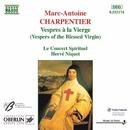 M.A. シャルパンティエ: 聖母マリアの夕べの祈り/エルヴェ・ニケ(指揮)/ル・コンセール・スピリチュエル合唱団