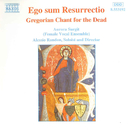 われは甦りなり: 死者のためのグレゴリアン・チャント/アレッシオ・ランドン(指揮)/オーロア・サージット