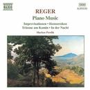 レーガー: ピアノ作品集「即興曲集 Op. 18」, 「ユモレスク Op. 20」, 「夜に」 他/マルクス・パヴリク(ピアノ)