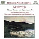 メトネル: ピアノ協奏曲第1番, 第3番/コンスタンティン・シチェルバコフ(ピアノ)/ヴラディーミル・ジヴァ(指揮)/モスクワ交響楽団