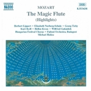 モーツァルト: 歌劇「魔笛」(ハイライト)/ミヒャエル・ハラース(指揮)/ハンガリー・フェスティバル合唱団/ファイローニ室内管弦楽団