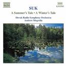 スーク: 交響詩「夏物語」, 交響詩「冬物語」/アンドリュー・モグレリア(指揮)/スロヴァキア放送交響楽団