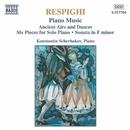 レスピーギ: ピアノ曲「リュートのための古い舞曲とアリア」, 「ピアノのための6つの小品」 他/コンスタンティン・シチェルバコフ(ピアノ)
