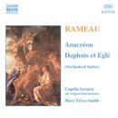 ラモー: 組曲「アナクレオン」, 組曲「ダフニスとエグレ」/マリー・テイレイ=スミス(指揮)/カペラ・サヴァリア