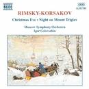 リムスキー=コルサコフ: 歌劇「クリスマス・イヴ」より, トリグラフ山の一夜 - 歌劇「ムラダ」第3幕より 他/イーゴリ・ゴロフスチン(指揮)/モスクワ交響楽団