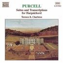 パーセル: チェンバロのための組曲と編曲集/テレンス・チャールストン(チェンバロ)