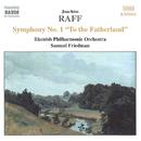 ラフ: 交響曲第1番ニ長調 Op. 96「祖国に寄す」/サムエル・フリードマン(指揮)/ライン・フィルハーモニー管弦楽団