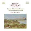 セヴラック: ピアノ小品集「セルダーニャ組曲-5つの絵画的練習曲」, 組曲「ラングドッグにて」/ホルディ・マソ(ピアノ)