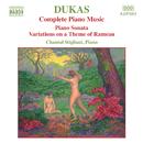 デュカス: ピアノ・ソナタ, ラモーの主題による変奏曲/シャンタル・スティリアニ(ピアノ)