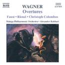 ワーグナー: 序曲集/アレクサンダー・ラハバリ(指揮)/マラガ・フィルハーモニー管弦楽団