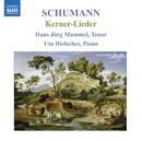シューマン: 歌曲集 4 - 12の詩 Op. 35 , 5つのリートと歌 Op. 127 , 4つの詩 Op. 142/ハンス・イェルク・マンメル(テノール)/ウタ・ヒールシャー(ピアノ)